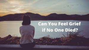 Pérdidas Intangibles: ¿Puedes experimentar duelo aunque nadie haya muerto?